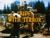 Ride with Terror