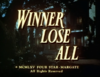 Winner Lose All