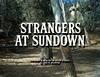 Strangers at Sundown