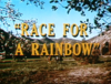 Race for a Rainbow