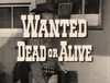 Wanted - Dead or Alive episode