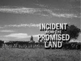 Incident near the Promised Land
