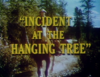 Incident at the Hanging Tree