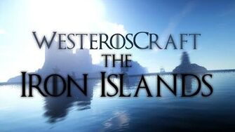 WesterosCraft Cinematics The Iron Islands