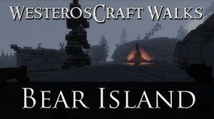 WesterosCraft Walks Bear Island