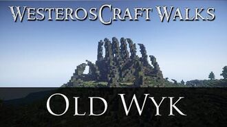 WesterosCraft Walks Episode 19 Old Wyk