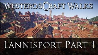 WesterosCraft Walks Lannisport (Part 1)