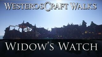 WesterosCraft Walks Widow's Watch