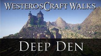 WesterosCraft Walks Episode 7 Deep Den
