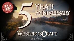 5 Years at WesterosCraft