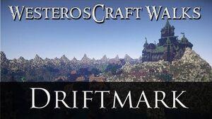 WesterosCraft Walks Episode 12 Driftmark