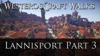 WesterosCraft Walks Lannisport (Part 3)