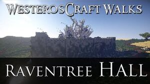 WesterosCraft Walks Raventree Hall