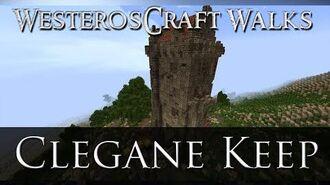 WesterosCraft Walks Clegane Keep