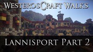 WesterosCraft Walks Lannisport (Part 2)