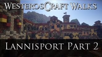 WesterosCraft Walks Lannisport (Part 2)