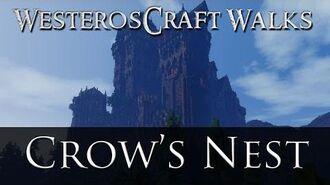 WesterosCraft Walks Crow's Nest