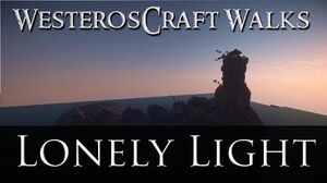 WesterosCraft Walks Episode 23 Lonelylight