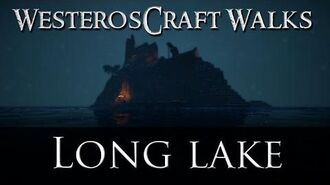 WesterosCraft Walks Long Lake
