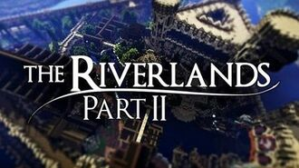 WesterosCraft Cinematics The Riverlands (Part 2)