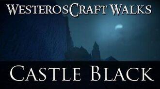 WesterosCraft Walks Castle Black