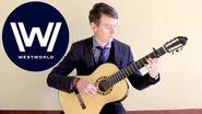 WESTWORLD (HBO) - Main Theme - Classical Guitar - Peter McGrane