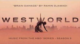 Westworld S3 Brain Damage Ramin Djawadi (Official Video)