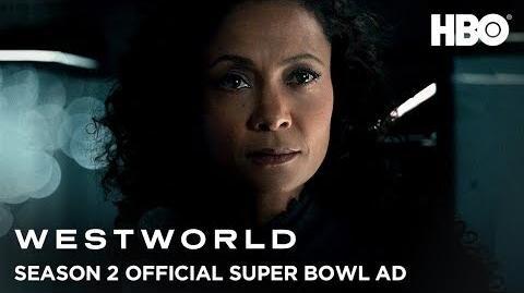 Westworld Saison 2 Official Trailer Super Bowl Ad HBO