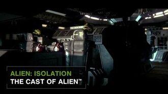 Alien Isolation - The Cast of Alien US