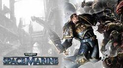 Warhammer 40k Space Marine OST - 01