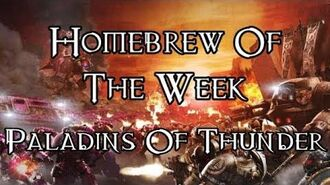Homebrew Of The Week - Episode 135 - Paladins Of Thunder