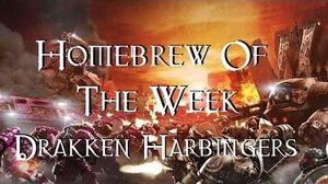 Homebrew Of The Week - Episode 27 - Drakken Harbingers