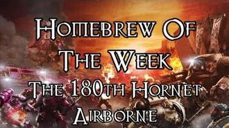 Homebrew Of The Week - Episode 142 - The 180th Hornet Airborne