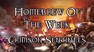 Homebrew Of The Week - Episode 119 - Crimson Sentinels