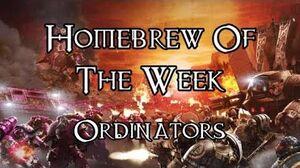 Homebrew Of The Week - Episode 117 - Ordinators
