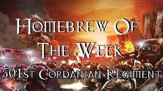 Homebrew Of The Week - Episode 79 - 501st Cordanian Regiment