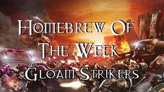 Homebrew Of The Week - Episode 96 - Gloam Strikers