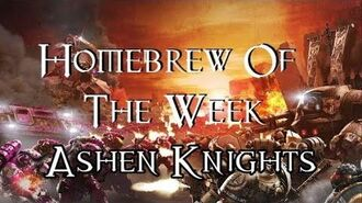 Homebrew Of The Week - Episode 85 - Ashen Knights (Salamanders)
