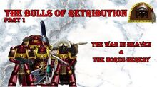 Bulls of Retribution | Warhammer 40,000 Homebrew Wiki | FANDOM