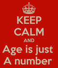 Keep-calm-and-age-is-just-a-number