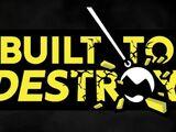 Built To Destroy (2016)