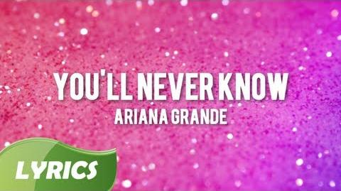 Ariana Grande - You'll Never Know ♬ Studio Version (Lyrics Video)