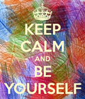 Keep-calm-and-be-your