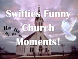 Funny moments at Swiftie's Church