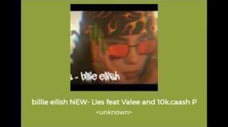 """Billie Eilish - lies (ft. Valee, """"10k.caash"""") SNIPPET"""