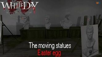 White Day A Labyrinth Named School The moving Statues Easter egg