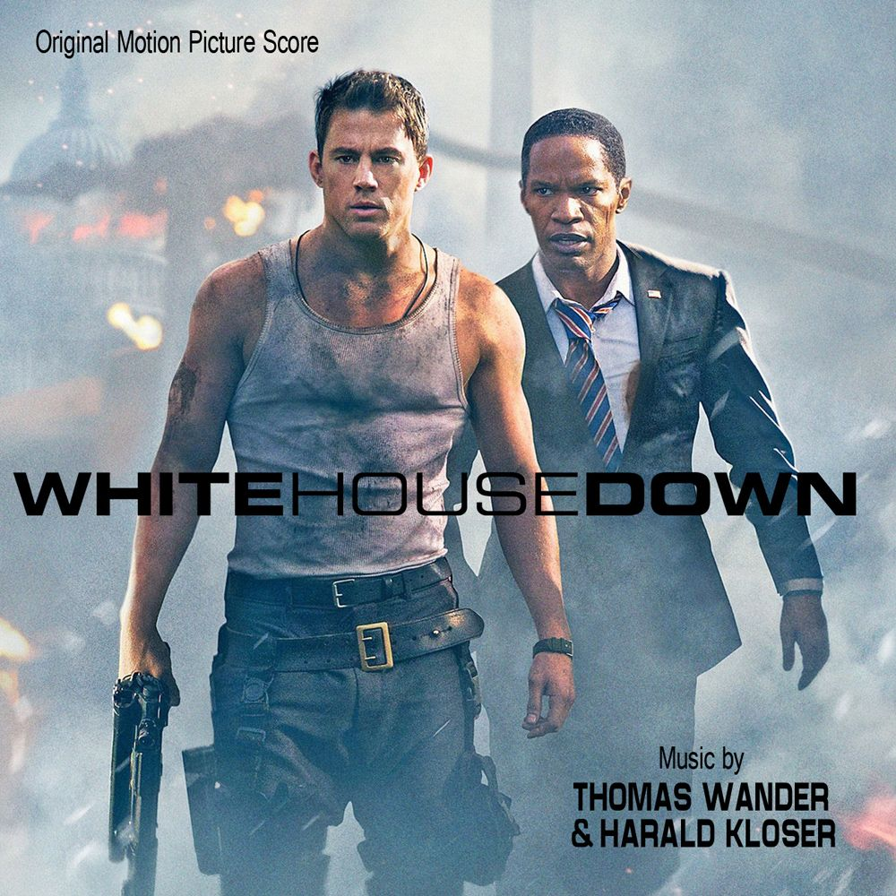 White House Down: Original Motion Picture Soundtrack