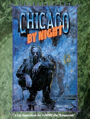 Chicago by Night Second Edition | White Wolf | FANDOM