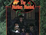The Hunters Hunted