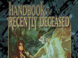 Handbook for the Recently Deceased